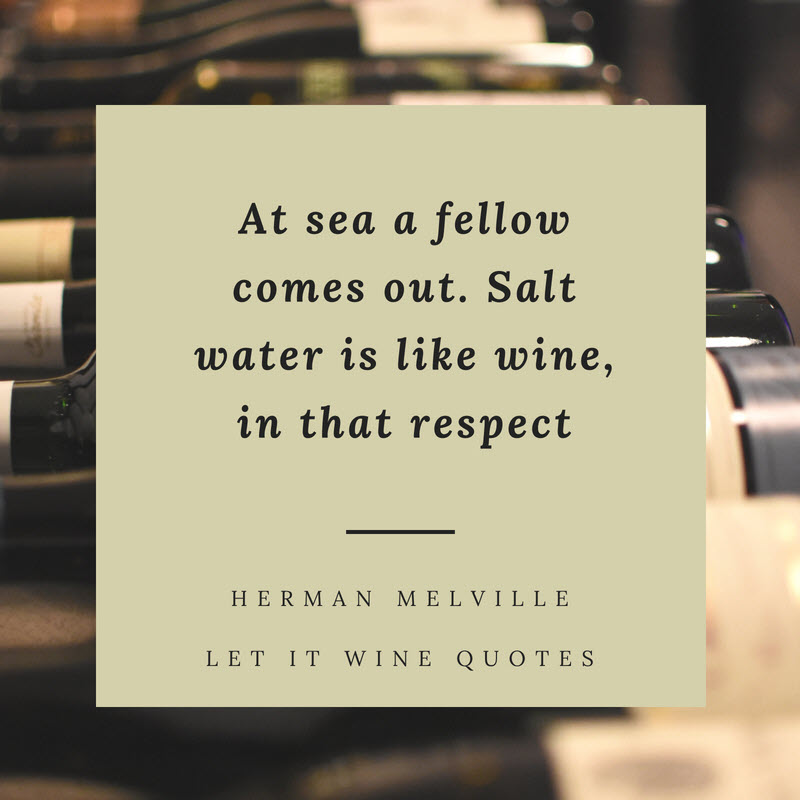 Herman Melville Quotes | Let It Wine Quotes Herman Melville Let It Wine Interesse Per Il Vino